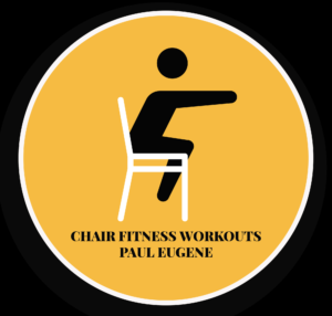 Chair Workout Fitness with Paul Eugene