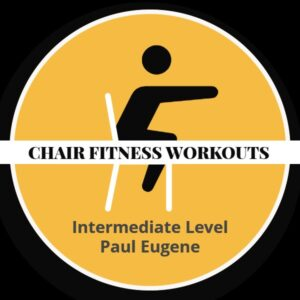 Chair Fitness Workout Intermediate Level