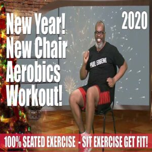 Chair Aerobics 2020 Paul Eugene